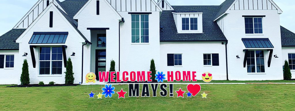 Welcome Home Yard Sign for Mays