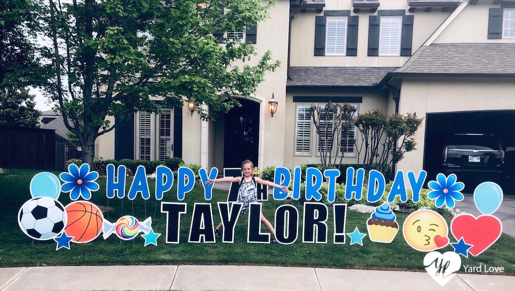 Custom Yard Sign - Happy 7th Birthday Taylor!