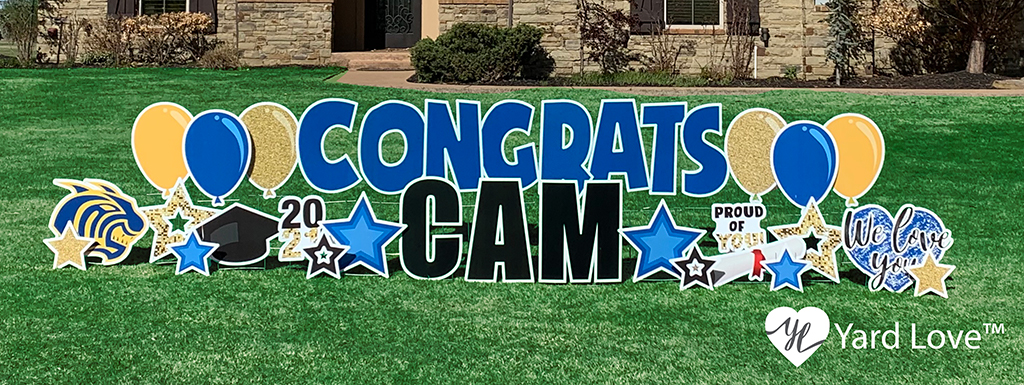 "Graduation celebration yard sign that says ""congrats cam"""